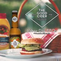 Drink The Good Cider at your labor day BBQ